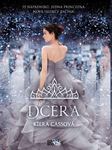 Kiera Cass: Dcera cena od 189 Kč