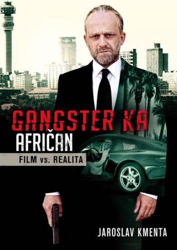 Jaroslav Kmenta: Gangster KA Afričan - Film vs. realita cena od 146 Kč