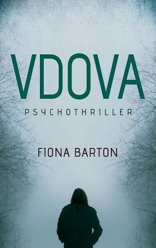 Fiona Barton: Vdova cena od 168 Kč