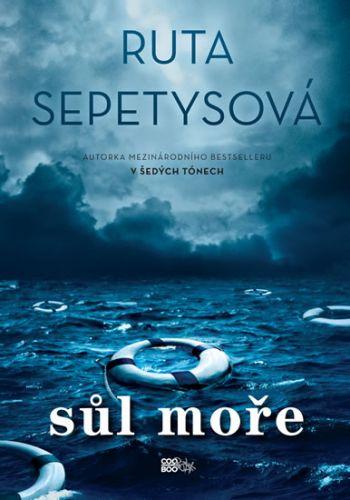 Ruta Sepetys: Sůl moře cena od 149 Kč