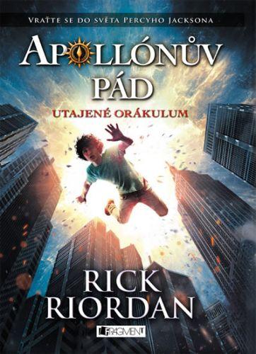 Rick Riordan: Apollónův pád - Utajené orákulum cena od 274 Kč