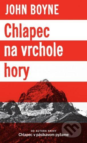 John Boyne: Chlapec na vrchole hory cena od 0 Kč