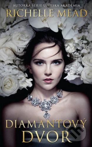 Richelle Mead: Diamantový dvor cena od 357 Kč