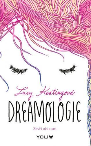Lucy Keating: Dreamologie cena od 0 Kč