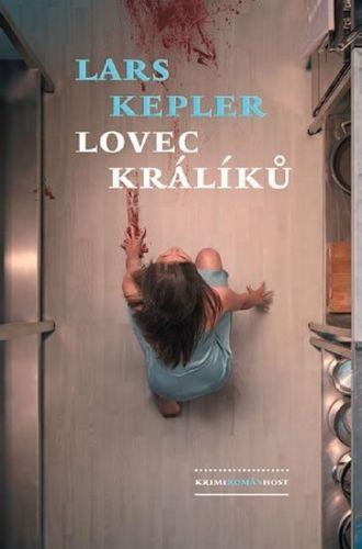 Lars Kepler: Lovec králíků