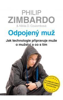 Philip Zimbardo: Odpojený muž cena od 273 Kč