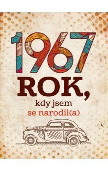 Jarmila Frejtichová: 1967: Rok, kdy jsem se narodil(a) cena od 222 Kč