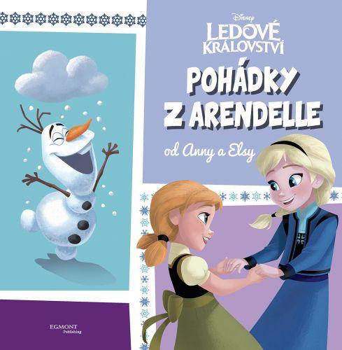 Ledové království - Pohádky z Arendelle od Anny a Elsy cena od 224 Kč