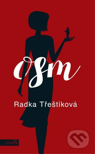 Radka Třeštíková: Osm cena od 252 Kč