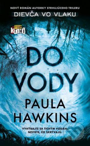 Paula Hawkins: Do vody cena od 330 Kč