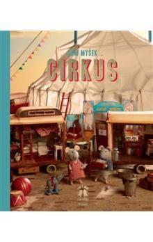 Karina Schaapman: Dům myšek: Sam a Julie v cirkuse cena od 302 Kč