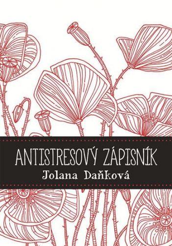 Jolana Daňková: Antistresový zápisník cena od 210 Kč