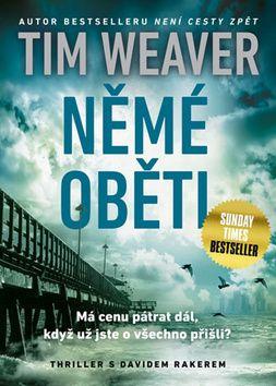 Tim Weaver: Němé oběti cena od 199 Kč