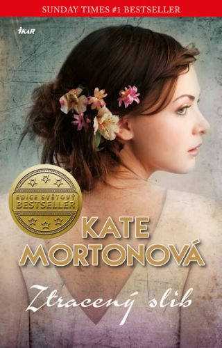 Kate Morton: Ztracený slib