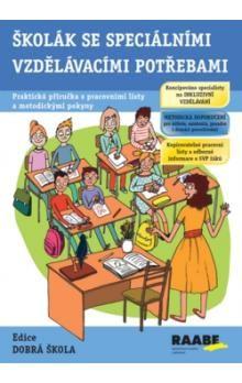 Jitka Kendíková: Školák se speciálními vzdělávacími potřebami cena od 288 Kč