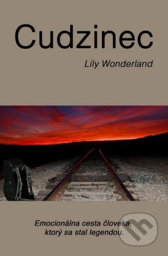 Lily Wonderland: Cudzinec cena od 350 Kč