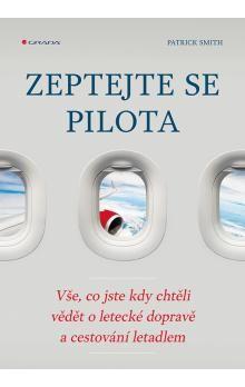Patrick Smith: Zeptejte se pilota