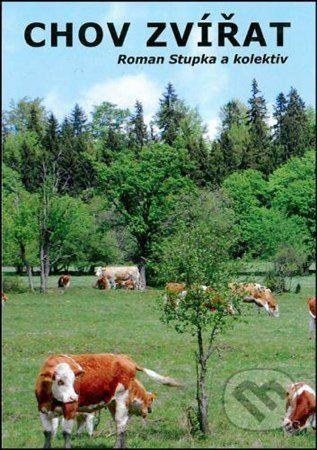 Roman Stupka: Chov zvířat cena od 267 Kč