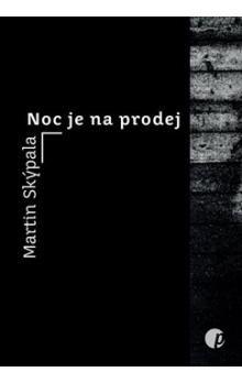 Martin Skýpala: Noc je na prodej cena od 96 Kč