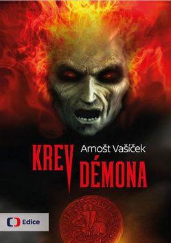 Arnošt Vašíček: Krev démona cena od 189 Kč