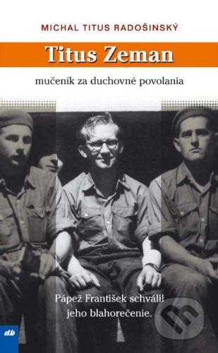 Michal Titus Radošinský: Titus Zeman cena od 76 Kč
