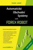 Radek Janáč: Automatické obchodní systémy cena od 579 Kč