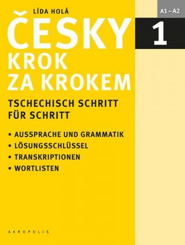 Lída Holá: Česky krok za krokem 1 / Tschechisch Schritt für Schritt 1 cena od 459 Kč