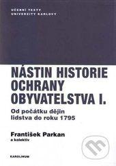 František Parkan: Nástin historie ochrany obyvatelstva I cena od 113 Kč