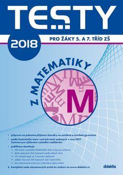 Testy 2018 z matematiky pro žáky 5. a 7. tříd ZŠ cena od 171 Kč