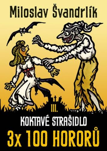 Miloslav Švandrlík: Koktavé strašidlo cena od 189 Kč