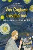 Michael Bird: Van Goghova hvězdná noc cena od 373 Kč