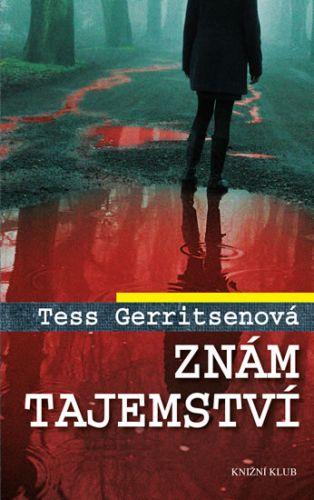 Tess Gerritsen: Znám tajemství cena od 223 Kč