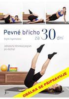 Brigitte Engammare: Pevné břicho za 30 dní cena od 159 Kč