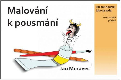 Jan Moravec: Malování k pousmání cena od 123 Kč