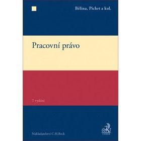 Miroslav Bělina, Jan Pichrt: Pracovní právo cena od 671 Kč