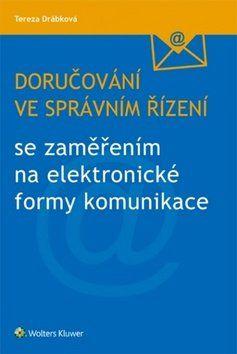 Tereza Drábková: Doručování ve správním řízení cena od 233 Kč