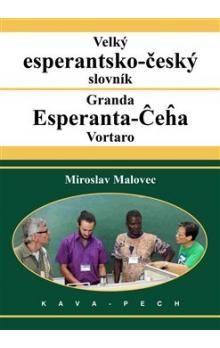Miroslav Malovec: Velký esperantsko-český slovník cena od 390 Kč