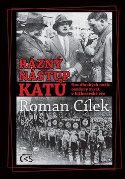 Roman Cílek: Rázný nástup katů cena od 129 Kč