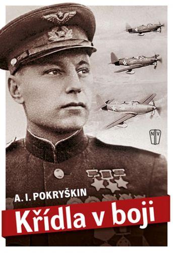 Alexandr Ivanovič Pokryškin: Křídla v boji cena od 320 Kč