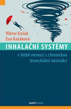 Viktor Kašák, Eva Kašáková: Inhalační systémy cena od 249 Kč