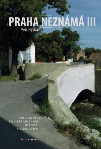 Petr Ryska: Praha neznámá III cena od 339 Kč