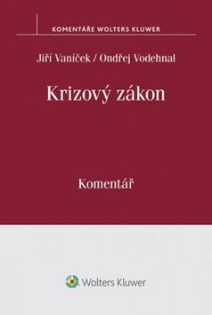 Jiří Vaníček, Ondřej Vodehnal: Krizový zákon cena od 483 Kč