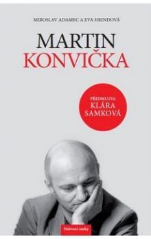 Miroslav Adamec, Eva Hrindová: Martin Konvička cena od 127 Kč