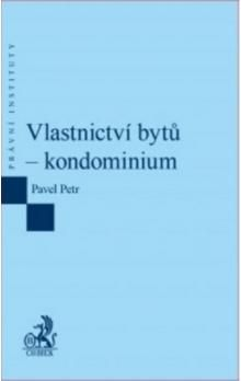 Pavel Petr: Vlastnictví bytů - kondominium cena od 245 Kč