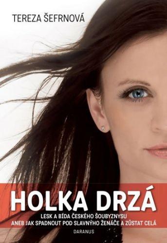 Tereza Šefrnová: Holka drzá cena od 160 Kč
