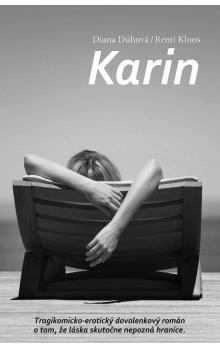 Diana Dúhová, Remi Kloos: Karin cena od 121 Kč