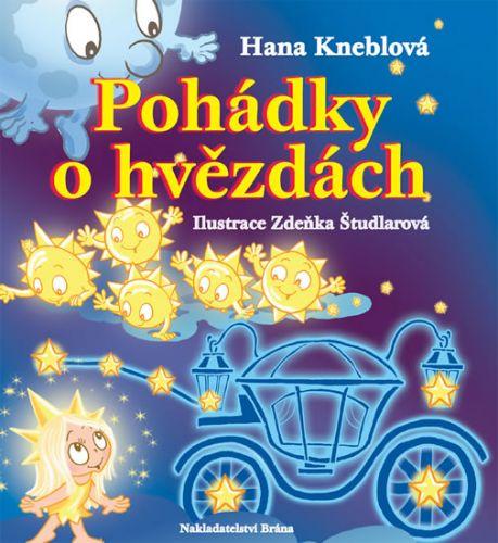 Hana Kneblová: Pohádky o hvězdách cena od 198 Kč