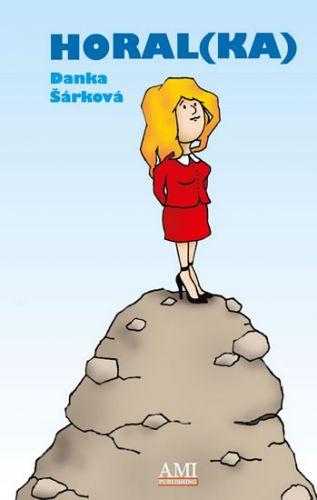 Danka Šárková: Horal(ka) cena od 148 Kč