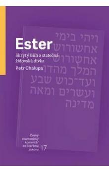 Petr Chalupa: Ester cena od 154 Kč