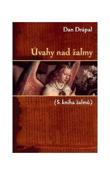 Dan Drápal: Úvahy nad žalmy 4 cena od 170 Kč